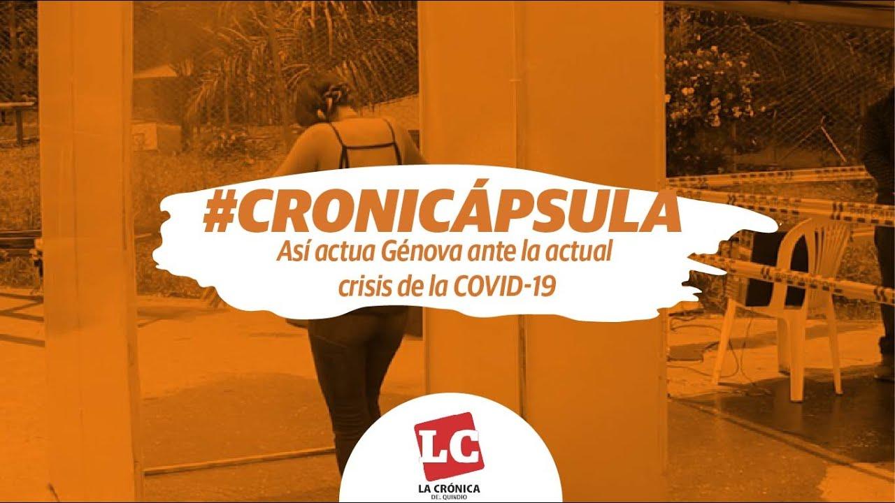 Cronicápsula | Medidas tomadas por el municipio de Génova ante la actual crisis de la COVID-19