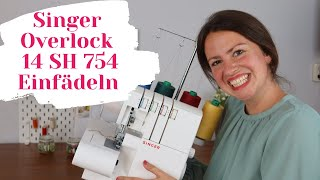 Singer Overlock einfädeln 14SH754 - Schritt für Schritt ❤️Werde ein Einfädel-Fuchs (auch bei Lidl)