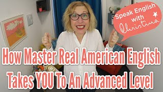 How to transform your English with Master Real American English