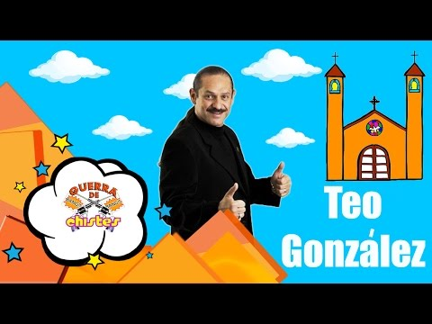 Teo Gonzalez: Compadres, Los Gays, Rancheros, Matrimonios Y El Gorila.