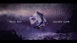 Noya Rao   Golden Claw (Official Video) [Gondwana Records]