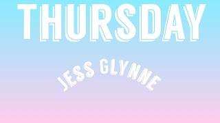 Jess Glynne Thursday (lyrics)