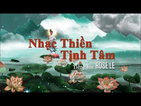 NHẠC THIỀN TỊNH TÂM ROSE LE cover Mix