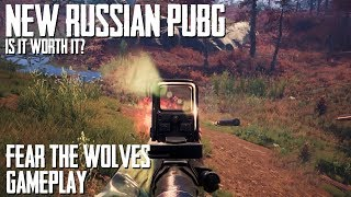 NEW Russian PUBG   Fear The Wolves GAMEPLAY   Impressive Battle Royale Game