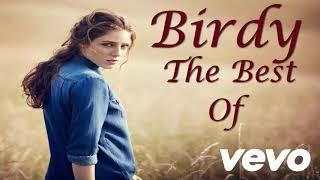 Best Of Birdy   Birdy Top Songs   Best Birdy Songs
