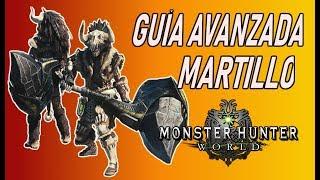GUÍA AVANZADA: MARTILLO - Monster Hunter World (Gameplay Español)
