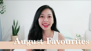 August 2018 Favourites!
