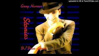 Gary numan - Stories (DJ DaveG mix)