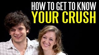 How to Get to Know Your Crush (Without Being Awkward)