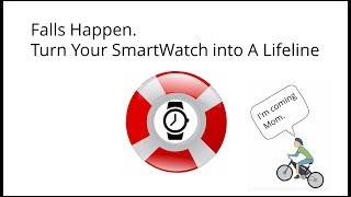 SmartWatches for Falls and Calling 911