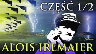 ALOIS IRLMAIER PRZEPOWIEDNIE (1/2) HISTORIA