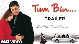 gratis download video - Tum Bin - Trailer | Priyanshu Chatterjee, Sandali Sinha, Himanshu Malik, Raqesh V | Anubhav Sinha