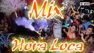 Mix Hora Loca   Lo Mejor De La Hora Loca | Reggaeton, Salsa, Merengue, Electrónica, Rock, Axe