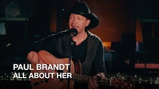 Paul Brandt | All About Her | First Play Live
