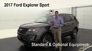 2017 Ford Explorer Sport - Standard & Optional Equipment