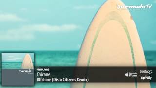Chicane - Offshore (Disco Citizens Remix)