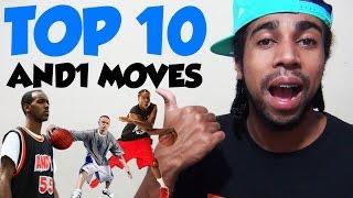 TOP 10 MOVES DA AND1