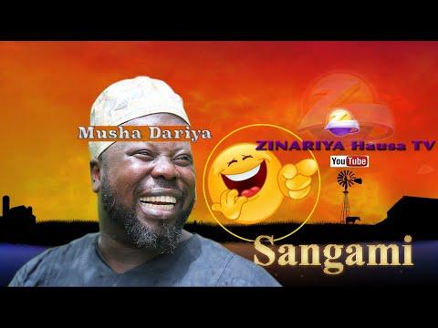 SANGAMI (MUSHA DARIYA) LATEST HAUSA COMEDY