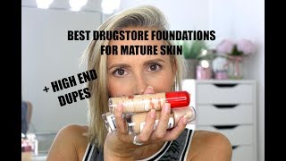 BEST DRUGSTORE FOUNDATION FOR MATURE SKIN....+ SOME HIGH END DUPES