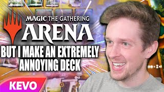 Magic: The Gathering Arena but I make an extremely annoying deck