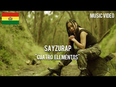 Sayzurap - Cuatro Elementos [ Music Video ]