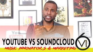 Ep. 36 - Soundcloud vs Youtube: Which Is The Best Platform For Music?