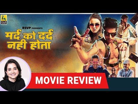 Mard Ko Dard Nahi Hota Movie Review by Anupama Chopra | Vasan Bala