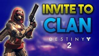 How To Invite FRIENDS/PLAYERS Destiny 2 Clan (Destiny 2)
