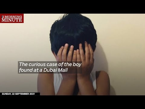 The curious case of the boy found at a Dubai Mall