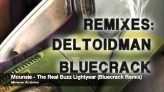 Mounsie - The Real Buzz Lightyear (Bluecrack Remix) Minimum Addiction