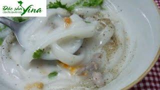 Bánh canh nước cốt Dừa miền Tây | Đặc sản Vina | Bánh canh nước cốt Dừa