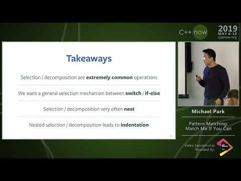"""C++Now 2019: Michael Park """"Pattern Matching: Match Me If You Can"""""""