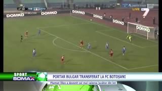 Portar bulgar transferat la FC Botoșani
