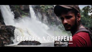 290 Kilometers 6 Destinations | Backpack N Disappear | Travel Diary | Aju John Sunny