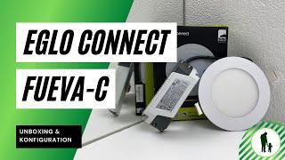 EGLO connect LED Einbauleuchte Fueva-C - Unboxing & Einrichtung