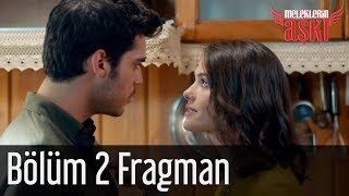 Meleklerin Aşkı 2. Bölüm Fragman