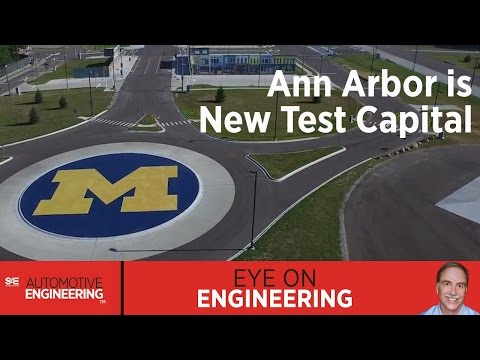 SAE Eye on Engineering - Ann Arbor is new Test Capital