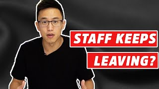 Why Your Restaurant Staff Are ALWAYS Leaving You   Small Business & Restaurant Management Tips 2020