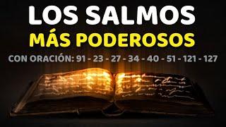 Los Salmos Más Poderosos 91, 23, 27, 34, 40, 51, 121, 127 Con Oración Poderosa Biblia Hablada