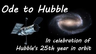 Ode to Hubble - in celebration of Hubble's 25th year in orbit