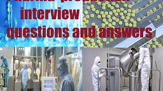 Pharma Production Interview Questions And Answers.