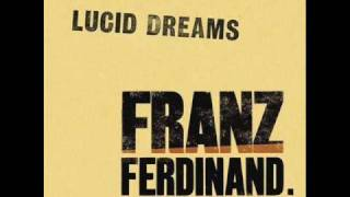 Franz Ferdinand - Lucid Dreams (Extended Mix)