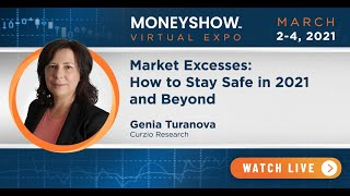 Market Excesses: How to Stay Safe in 2021 and Beyond