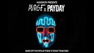 Purge x Payday