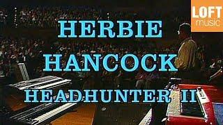 Herbie Hancock & The Headhunters - Spider (Live in Munich, 1989)