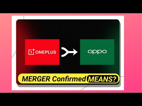 Oneplus OPPO Merger *CONFIRMED*