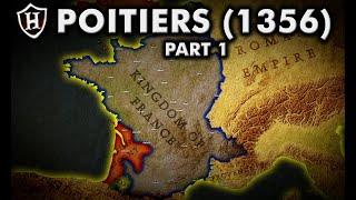 Chevauchée 1355 ⚔️ Battle of Poitiers Part 1 of 2