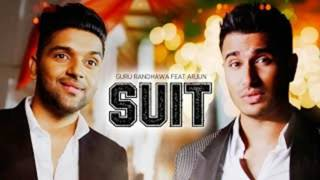 SUIT FULL SONG   Guru Randhawa Ft. Arjun