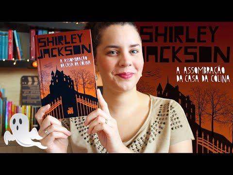 A ASSOMBRAÇÃO DA CASA DA COLINA, de Shirley Jackson | BOOK ADDICT