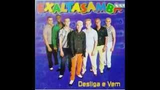 Amor e Amizade Album desliga e vem 1997 Exaltasamba